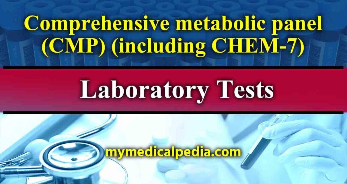 Comprehensive metabolic panel (CMP) (including CHEM-7 Lab Test)