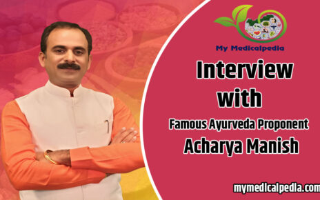 Interview With Famous Ayurveda Proponent Acharya Manish